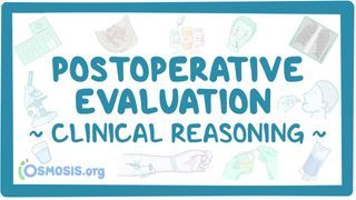 Video poster for Clinical Reasoning: Postoperative evaluation