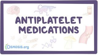 Video poster for Anti-platelet medications