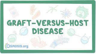 Video poster for Graft-versus-host disease