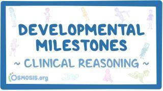 Video poster for Clinical Reasoning: Developmental milestones
