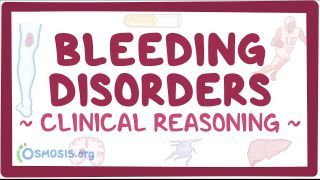 Video poster for Clinical Reasoning: Bleeding disorders