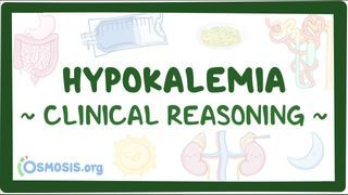 Video poster for Clinical Reasoning: Hypokalemia