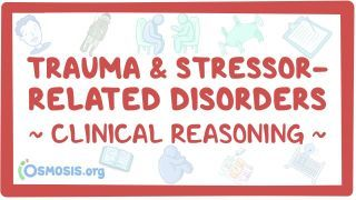 Video poster for Clinical Reasoning: Trauma and stressor-related disorders