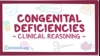 Video poster for Clinical Reasoning: Congenital defects