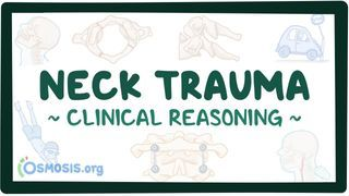 Video poster for Clinical Reasoning: Neck trauma
