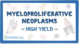 Video poster for High Yield: Myeloproliferative neoplasms