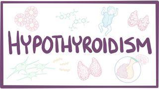 Video poster for Hypothyroidism