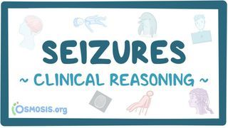 Video poster for Clinical Reasoning: Seizures