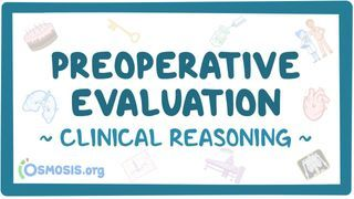 Video poster for Clinical Reasoning: Preoperative evaluation