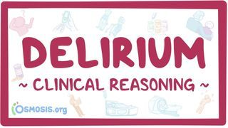 Video poster for Clinical Reasoning: Delirium