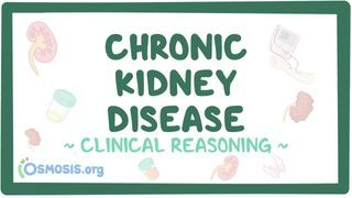 Video poster for Clinical Reasoning: Chronic kidney disease