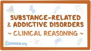 Video poster for Clinical Reasoning: Substance-related addiction disorders