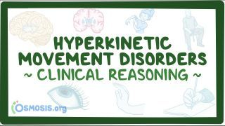 Video poster for Clinical Reasoning: Hyperkinetic movement disorders