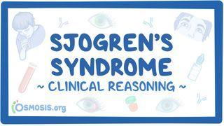 Video poster for Clinical Reasoning: Sjogren's syndrome