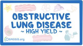 Video poster for High Yield: Obstructive lung diseases