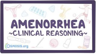 Video poster for Clinical Reasoning: Amenorrhea