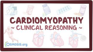 Video poster for Clinical Reasoning: Cardiomyopathy