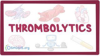 Video poster for Thrombolytics