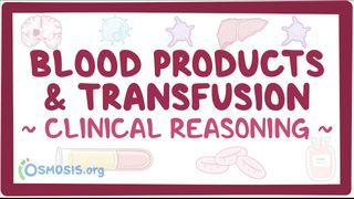 Video poster for Clinical Reasoning: Blood products and transfusion