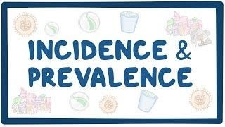 Video poster for Incidence and prevalence