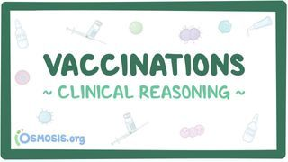 Video poster for Clinical Reasoning: Vaccinations